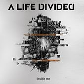 Inside Me by A Life Divided