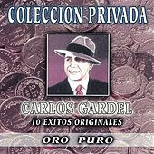 Play & Download Coleccion Privada Oro Puro by Carlos Gardel | Napster