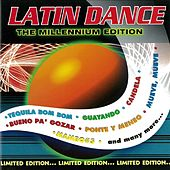 Play & Download Latin Dance: The Millennium Edition by Various Artists | Napster