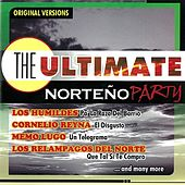 Play & Download The Ultimate Norteño Party by Various Artists | Napster