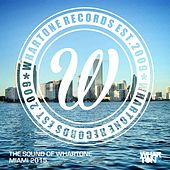 The Sound Of Whartone Miami 2015 - EP by Various Artists