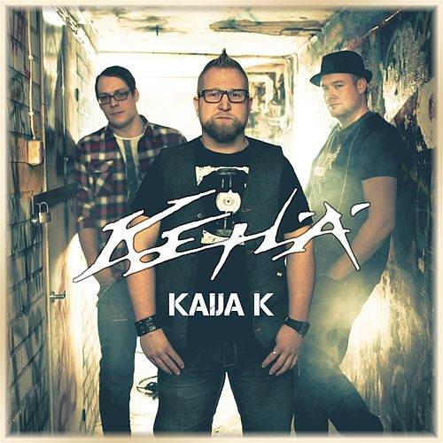 Play & Download Kaija K by Kehä | Napster