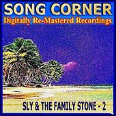 Song Corner - Sly & the Family Stone - 2 von Sly & the Family Stone