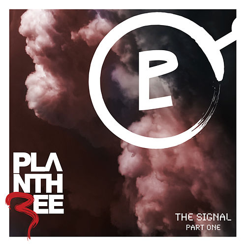 Play & Download The Signal, Pt. One by Plan Three | Napster