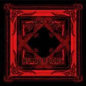 No Borders by Dro Fe