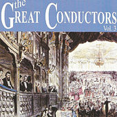 The Great Conductors - Vol. 3 by Various Artists