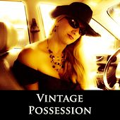 Play & Download Possession by Vintage | Napster