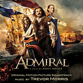 Admiral (Original Motion Picture Soundtrack) by Trevor Morris