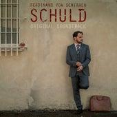 Ferdinand von Schirach - Schuld (Original Soundtrack) von Various Artists