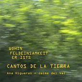 Play & Download Songs Of The Earth (Cantos De La Tierra) by Ana Higueras | Napster
