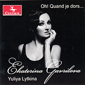 Play & Download Oh! Quand je dors by Ekaterina Gavrilova | Napster