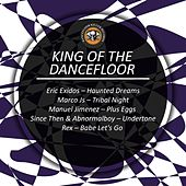 King of the Dancefloor by Various Artists