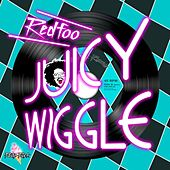 Juicy Wiggle de Redfoo (of LMFAO)
