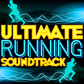 Ultimate Running Soundtrack von Various Artists