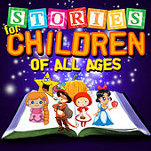 Play & Download Stories for Children of All Ages by Various Artists | Napster