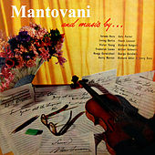 Play & Download Mantovani and Music By... by Mantovani & His Orchestra | Napster
