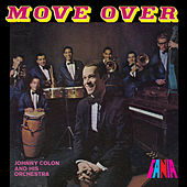 Play & Download Move Over by Johnny Colon | Napster