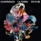 Play & Download La Turba by Kaiserdisco   Napster