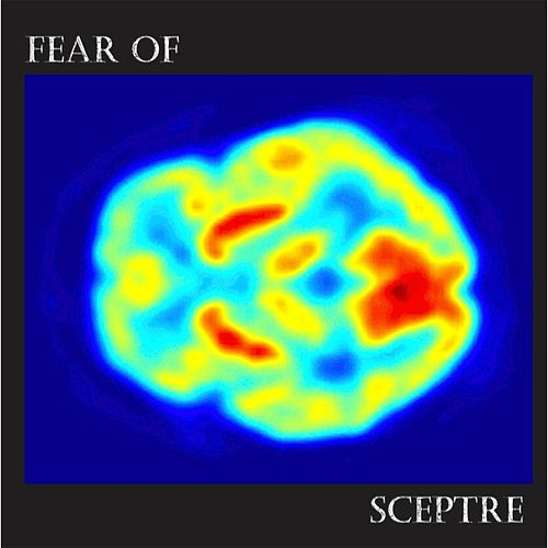 Play & Download Fear Of by Sceptre | Napster