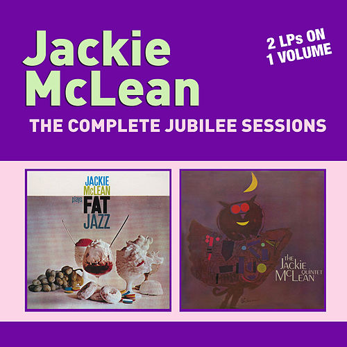 Play & Download The Complete Jubilee Sessions by Jackie McLean | Napster