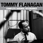 Play & Download Complete Original Recordings by Tommy Flanagan | Napster