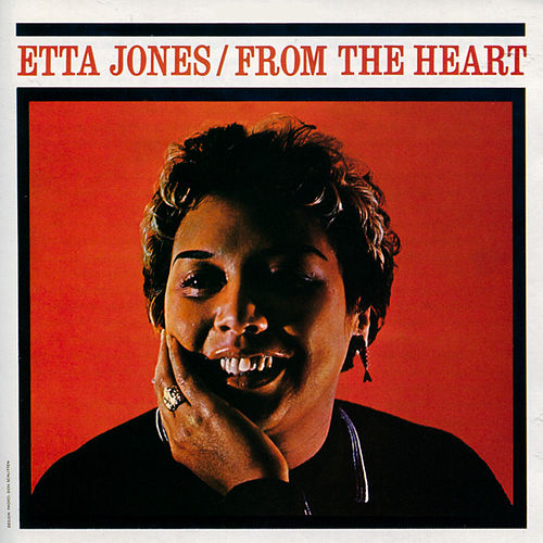 Play & Download From the Heart (Bonus Track Version) by Etta Jones | Napster