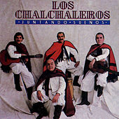 Juntando Suenos by Los Chalchaleros