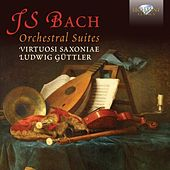 Play & Download J.S. Bach Orchestral Suites by Virtuosi Saxoniae | Napster