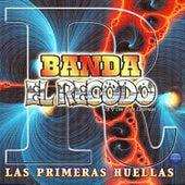 Play & Download Banda el Recodo de Don Cruz Lizarraga: Las Primeras Huellas by Banda El Recodo | Napster