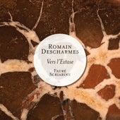 Fauré & Scriabine: Vers l'extase (Piano Works) by Romain Descharmes
