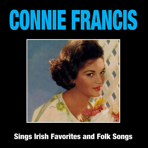 Connie Francis Sings Irish Favorites and Folk Songs by Connie Francis