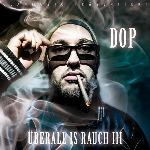 Play & Download Überall is Rauch 3 by dOP | Napster