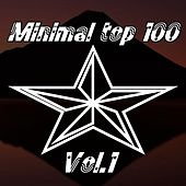 Play & Download Minimal Top 100, Vol. 1 by Various Artists | Napster