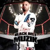 Play & Download Black Belt Muzik by Legacy | Napster