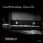 CrossAIR Recordings - Classics, Vol. 1 - EP by Various Artists