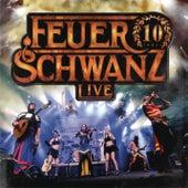 Play & Download 10 Jahre Feuerschwanz Live by Feuerschwanz | Napster