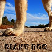 Giant Dog - Single by Various Artists