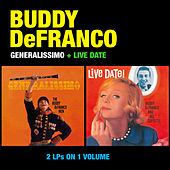 Play & Download Generalissimo + Live Date by Buddy DeFranco | Napster