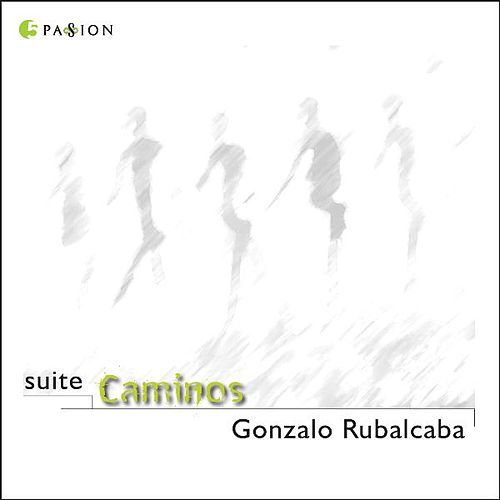 Play & Download Suite Caminos by Gonzalo Rubalcaba | Napster