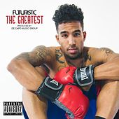 Play & Download The Greatest by Futuristic | Napster