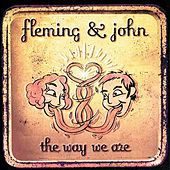 Play & Download The Way We Are by Fleming & John | Napster