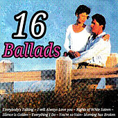 Play & Download 16 Ballads by Various Artists | Napster