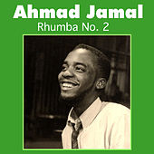 Play & Download Rhumba No. 2 by Ahmad Jamal | Napster
