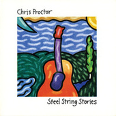 Steel String Stories by Chris Proctor