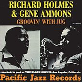 Groovin' With Jug by Richard Groove Holmes