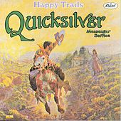 Happy Trails by Quicksilver Messenger Service