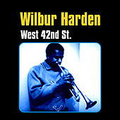 Play & Download West 42nd St. by Wilbur Harden | Napster