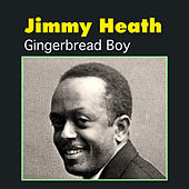 Play & Download Gingerbread Boy by Jimmy Heath | Napster
