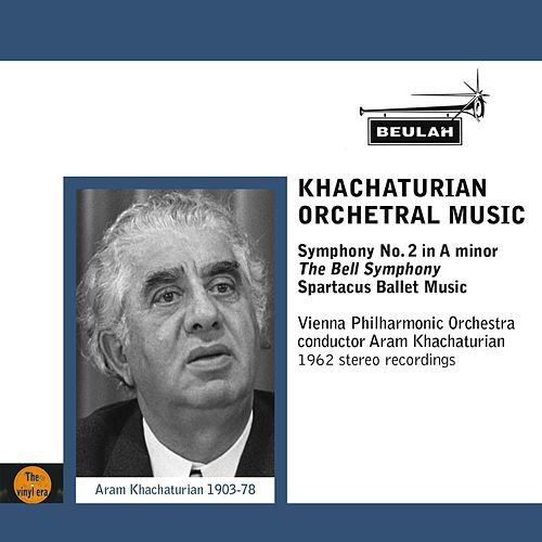 Play & Download Khachaturian Orchestral Music by Vienna Philharmonic Orchestra | Napster