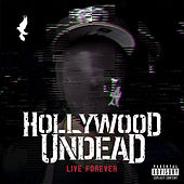 Play & Download Live Forever by Hollywood Undead | Napster